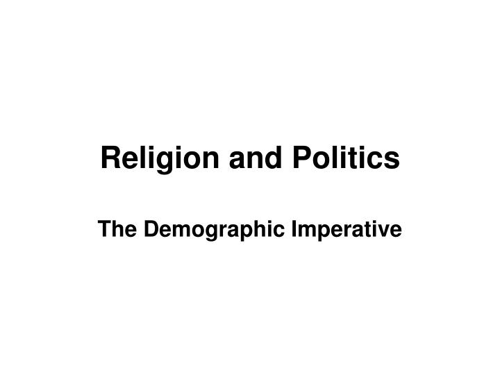 religion and politics n.