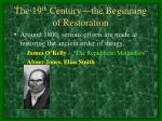 the 19 th century the beginning of restoration1