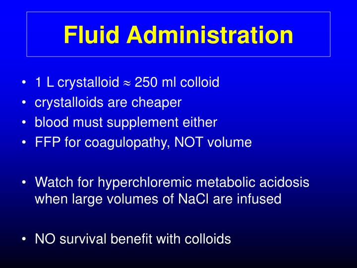 Fluid Administration