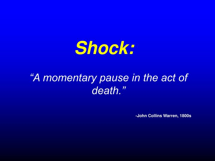 Shock: