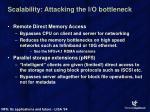 scalability attacking the i o bottleneck