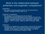 what is the relationship between politeness and pragmatic competence