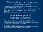 why should we teach pragmatics in the classroom