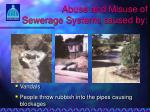 abuse and misuse of sewerage systems caused by