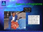 delivery of programme7