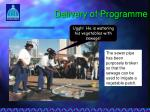 delivery of programme9