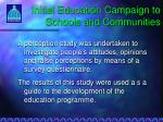 initial education campaign to schools and communities