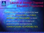 launch of sewage disposal education programme