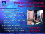 problems facing durban metro water services