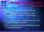 sewage disposal systems the current situation