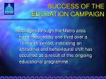 success of the education campaign