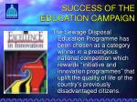 success of the education campaign1