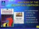 success of the education campaign2