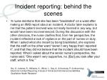 incident reporting behind the scenes