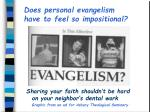 does personal evangelism have to feel so impositional