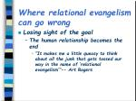 where relational evangelism can go wrong1