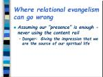 where relational evangelism can go wrong2