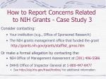 how to report concerns related to nih grants case study 3