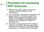 procedure for accessing nvf resources