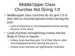 middle upper class churches not giving 1 31