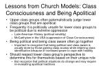 lessons from church models class consciousness and being apolitical