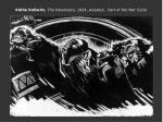 k the kollwitz the volunteers 1924 woodcut part of the war cycle