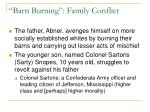 barn burning family conflict