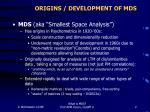 origins development of mds