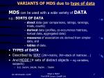 variants of mds due to type of data