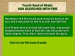 fourth bowl of wrath sun scorches with fire