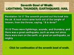seventh bowl of wrath lightning thunder earthquake hail