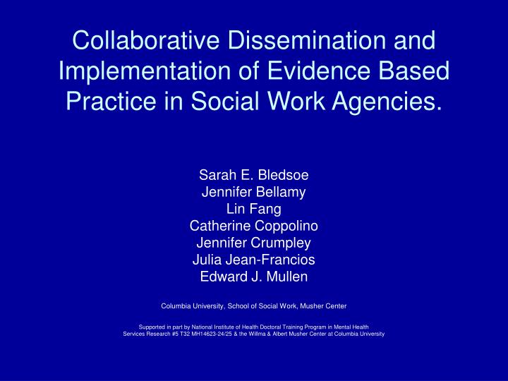 collaborative dissemination and implementation of evidence based practice in social work agencies n.