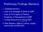 preliminary findings barriers