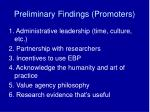 preliminary findings promoters