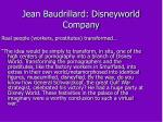 jean baudrillard disneyworld company