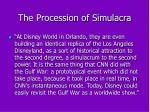 the procession of simulacra