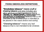 fixing smokeless definitions