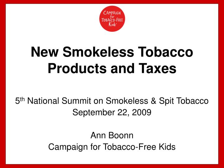 new smokeless tobacco products and taxes n.