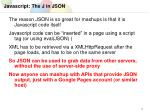 javascript the j in json