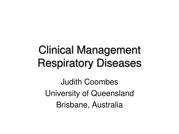 clinical management respiratory diseases n.