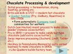 chocolate processing development