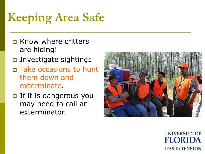 Keeping area safe
