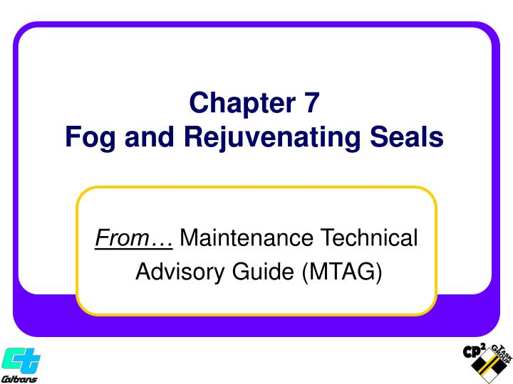 chapter 7 fog and rejuvenating seals n.