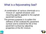 what is a rejuvenating seal