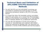 technical basis and validation of api asme 579 ffs assessment methods