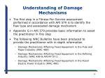 understanding of damage mechanisms
