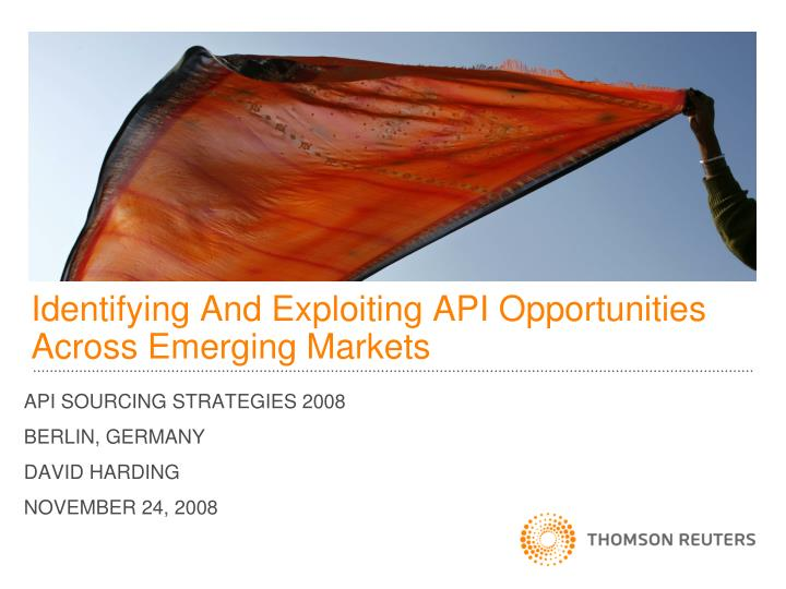 identifying and exploiting api opportunities across emerging markets n.