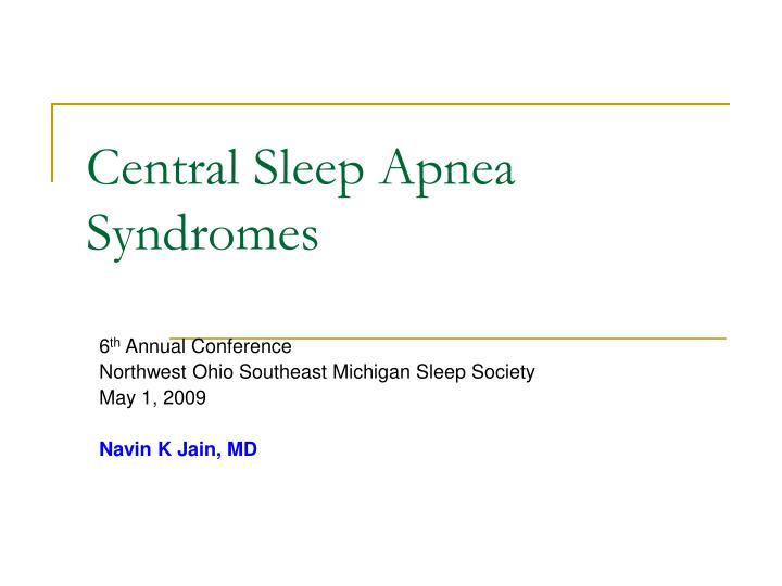 central sleep apnea syndromes n.