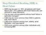 sleep disordered breathing sdb in heart failure