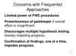 concerns with frequentist approaches